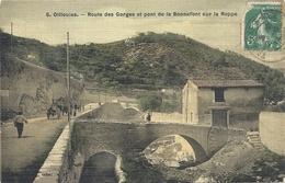C P A  OLLIOULES  Route Des Gorges Pont De La Bonnefont - Ollioules