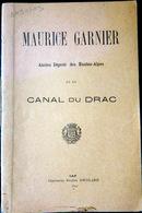 05 HAUTES ALPES SIBOUR MAURICE GARNIER ET LE CANAL DU DRAC  QUEYRAS BRIANCONNAIS DURANCE 1896 - 1801-1900