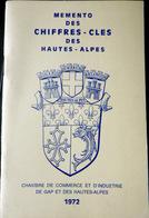 05 HAUTES ALPES MEMENTO DES CHIFFRES CLES DES HAUTES ALPES    QUEYRAS BRIANCONNAIS DURANCE 1972 - Livres, BD, Revues