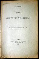 05 HAUTES ALPES NUMISMATIQUE  J.ROMAN COIN DE JETON DU XV° SIECLE DAUPHINOIS  QUEYRAS BRIANCONNAIS DURANCE 1906 - Livres, BD, Revues