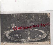 03- FORET DE TRONCAIS- FONTAINE DE VILLEJOT - Autres Communes