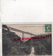 03-  SAINT BONNET DE ROCHEFORT - LE PONT DE ROUZET- 1909 - Autres Communes