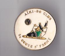 PIN'S THEME SPORT AIKI DO  CLUB DE COUZE ST FRONT  EN DORDOGNE - Badges
