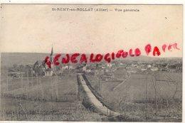 03 - SAINT REMY EN ROLLAT - VUE GENERALE - Autres Communes