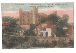 30 Euzet Les Bains (environs) Chateau De Castelnau Valence (4043) - Other Municipalities