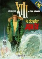 """XIII """"le Dossier Jason Fly"""", édition OR,  Bd En Excellent état, Par W. Vance Et J. Van Hamme. - XIII"""