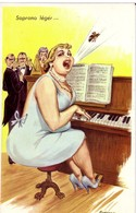 CARRIERE  Ed Photochrom  N°711 - Humour  Femme Grosse  Musique  Piano Soprano  -  CPSM  9x14  TBE Neuve - Carrière, Louis