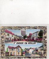03- SAINT DIDIER EN ROLLAT - LA RUE PRINCIPALE - ROUTE DE LORIGES-LA POSTE -CAFE NEURY-  RUE PRINCIPALE- 1953 - Autres Communes