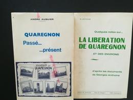 QUAREGNON PASSÉ PRÉSENT  +  LA LIBÉRATION DE QUAREGNON ET DES ENVIRONS LOT 2 LIVRES WALLONIE HAINAUT BELGIQUE MILITARIA - België