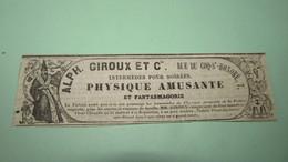 FANTASMAGORIE - PHYSIQUE AMUSANTE - INTERMEDES POUR SOIREES - ALPHONSE GIROUX ET Cie - PUBLICITE DE 1841. - Publicités