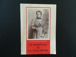 LE BORINAGE ET LA CHAUSSURE UNE HISTOIRE D AMOUR DRAMATIQUE ... PAR VOLAND AN 1986 LIVRE RÉGIONALISME WALLONIE HAINAUT - België