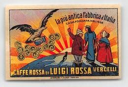 "07913 ""CAFFE' ROSSA DI LUIGI ROSSA - VERCELLI "" ERINNOFILO NON APPLICATO - Erinnophilie"