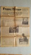 LE  FRANC TIREUR 28 AOUT 1944 LE RAVITAILLEMENT DE PARIS 1 FEUILLE - Journaux - Quotidiens
