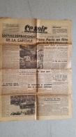 CE SOIR QUOTIDIEN  28 AOUT 1944 BOMBARDEMENT DE L'HOPITAL BICHAT  1 FEUILLE - Journaux - Quotidiens