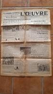 L'OEUVRE  19 JUILLET 1943  LES BOLCHEVIKS  MULTIPLIE LEURS ATTAQUES DOUBLE FEUILLE - Journaux - Quotidiens
