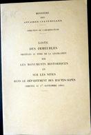 05 HAUTES ALPES LISTE DES IMMEUBLES PROTEGES MONUMENTS HISTORIQUES DU DEPARTEMENT QUEYRAS BRIANCONNAIS DURANCE 1965 - Livres, BD, Revues