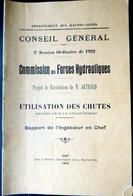 05 HAUTES ALPES ARTHAUD  UTILISATION DES CHUTES FORCES HYDRAULIQUES QUEYRAS BRIANCONNAIS DURANCE 1922 - 1701-1800