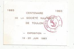 Cp , Publicité , Centenaire De La Société Nautique De TOULON , Exposition 1993 , 2 Scans , Le Port - Advertising