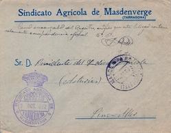 1922 , TARRAGONA , SOBRE CON FRANQUICIA DEL SINDICATO AGRICOLA DE MASDENVERGE , CIRCULADO A PINO - ALLER - 1889-1931 Regno: Alfonso XIII