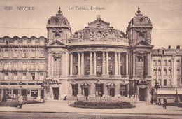 Antwerpen,  Anvers, Le Théâtre Lyrique (pk49344) - Antwerpen