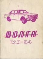 Betriebsanleitung-Handbuch-Wolga  GAZ 24   11/1972 - Bücher, Zeitschriften, Comics