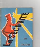 Petit Fascicule La Sécurité En Images, De 64 Pages, 56 Affiches, Format 12 X 15, Bon état Général,  Risques Du Travail - Non Classés
