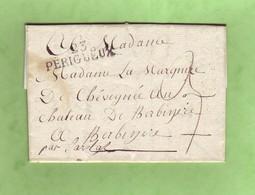 Dordogne 23 PERIGUEUX 44x11 Lettre Sans Date Pour SARLAT Taxée 3 Décimes - 1801-1848: Voorlopers XIX