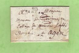 Dordogne 23 SARLAT  28x10 Lettre De 1812 Pour AGEN  Retaxée  De 3 à 4 Décimes - 1801-1848: Voorlopers XIX