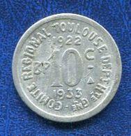 JETON TOULOUSE 10Cent. 1922-1933 - Monétaires / De Nécessité
