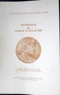 05 HAUTES ALPES HOMMAGE AU GENERAL GUILLAUME  QUEYRAS BRIANCONNAIS DURANCE 1984 - Livres, BD, Revues