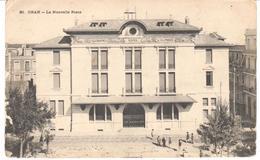 POSTAL   ORAN -ARGELIA  - LA NOUVELLE POSTE  ( EL NUEVO POST) - Argelia