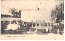 POSTAL   ORAN -ARGELIA  - CIMETIÈRE ARABE  (CEMENTERIO ARABE) - Argelia