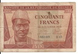 GUINEE 50 FRANCS 1958 VG++ P 6 - Guinée