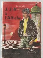 Signe De Piste N°127 J.J.R. à L'Affiche De Paul Azy, Illustré Par M. Gourlier Des Ed. Alsatia De 1959 - Books, Magazines, Comics
