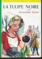 ALEXANDRE DUMAS / LA TULIPE NOIRE  / BIBLIOTHEQUE VERTE ILLUS PIERRE ROUSSEAU DONSPF 13 - Books, Magazines, Comics