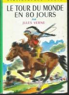 JULES VERNE / LE TOUR DU MONDE EN 80 JOURS  / BIBLIOTHEQUE VERTE ILLUS ALBERT BRENET DONSPF 13 - Books, Magazines, Comics