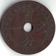 INDOCHINE FRANCAISE - 1 CENT DE 1909. - Viêt-Nam
