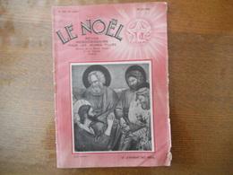 LE NOËL REVUE HEBDOMADAIRE ILLUSTREE POUR LA JEUNESSE FEMININE DU 28 JUIN 1934 LE LAVEMENT DES PIEDS,PERE EM. D'ALZON - Religion & Esotericism