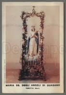 EM1747b MARIA SS. DEGLI ANGELI DI QUASANO TORITTO BARI Formato Cartolina - Religion & Esotericism