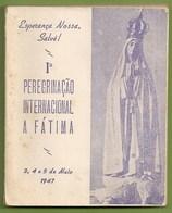 Fátima - Iª Peregrinação A Fátima, 1947. Santarém. - Books, Magazines, Comics