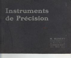 1er Catalogue Complet Des Instruments De Précision Fabriqués Par M. MANENT  , 44, Rue Du Parc La Croix-de-Berny. - France