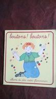 Albums Du Père Castor BOUTONS ! BOUTONS ! PETIT LIVRE - Books, Magazines, Comics