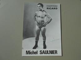 SPORTS CATCHEUR MICHEL AUULNIER CHAPITEAU RICARD  CARTE 10,5 X 15 CM - Autres
