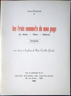 05 HAUTES ALPES E ESCALLIER LES TROIS SOMMETS DE MON PAYS MEIJE THEUS EMBRUN BRIANCONNAIS  QUEYRAS DURANCE 1980 - Livres, BD, Revues