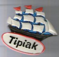 MAGNET    TIPIAK         BATEAU VOILIER - Advertising