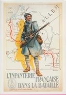 18 / 6 / 431  -  L'INFANTERIE  FRANÇAISE  DANS  LA  BATAILLE -  GUERRE  2914 - 18  - C.P.M. - Guerre 1914-18