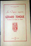 05 HAUTES ALPES ORDRE DE MALTE  E ESCALLIER  ORIGINES SUPPOSEES DE GERARD DE TENQUE  BRIANCONNAIS  QUEYRAS DURANCE 1960 - Livres, BD, Revues