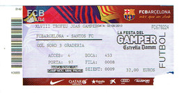 Barca Barcelone Ticket Du Match FC Barcelona Vs Santos FC (1er Match De Neymar Jr En Europe, 02/08/2013) - Tickets D'entrée