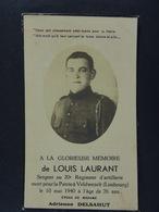 Louis Laurant Sergent Au 20e Régiment D'artillerie Mort Pour La Patrie à Veldwezelt Le 10 Mai 1940 épx Delsahut - Devotion Images