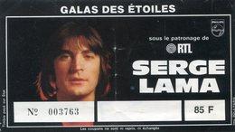 BILLET DE SPECTACLE(SERGE LAMA) - Tickets D'entrée